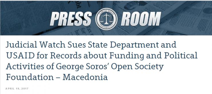 """Интегралното соопштение на """"Џудишал воч"""": Бејли и УСАИД на суд поради финансирањето и политичките активности на Сорос во Македонија"""